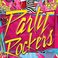 Party Rockers Flyer